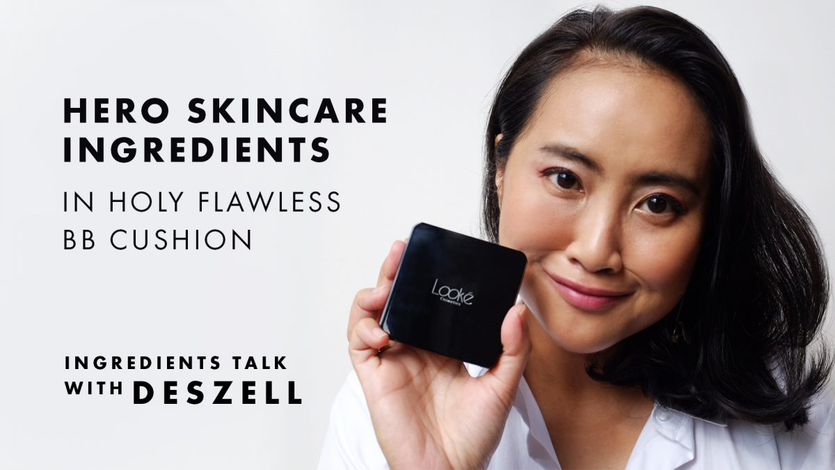 Review Deszell Mengenai Skincare Ingredients dalam Cushion Looké